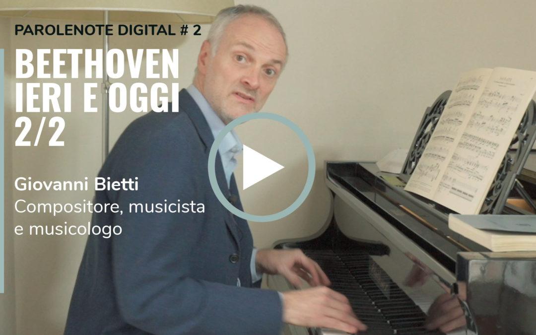ParoleNote digital #2 – Beethoven ieri e oggi