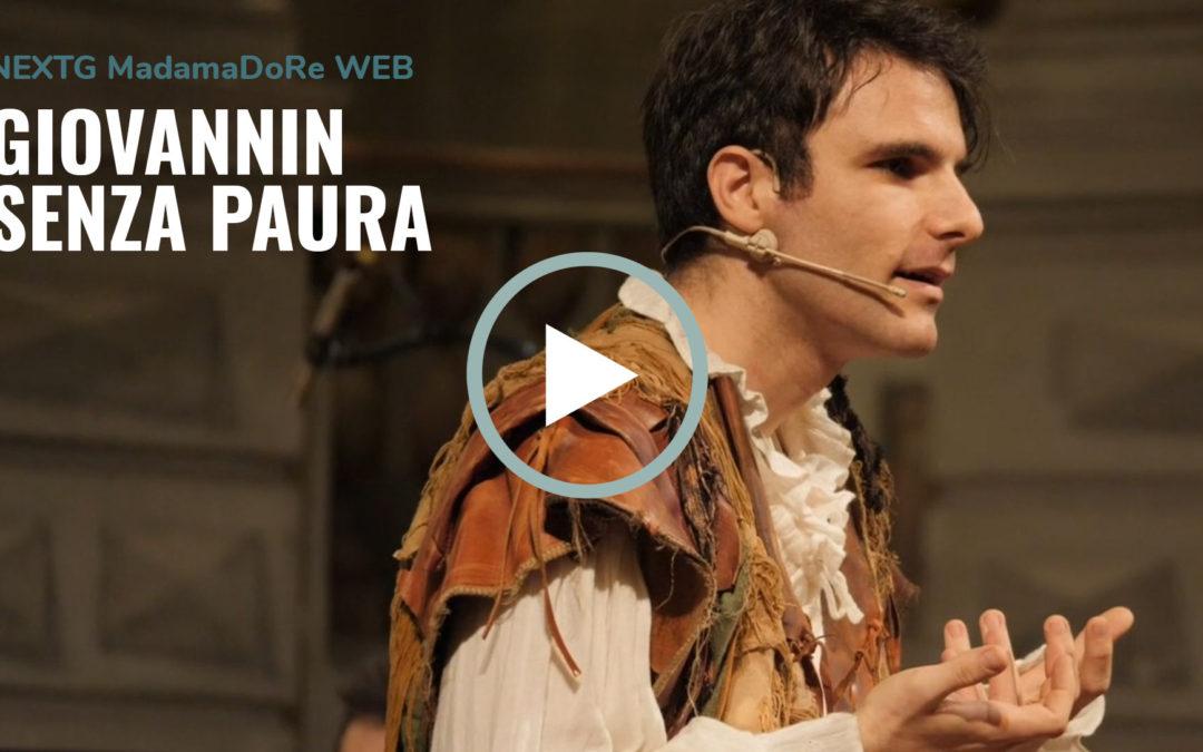 NEXTG MadamaDoRe WEB GIOVANNIN SENZA PAURA