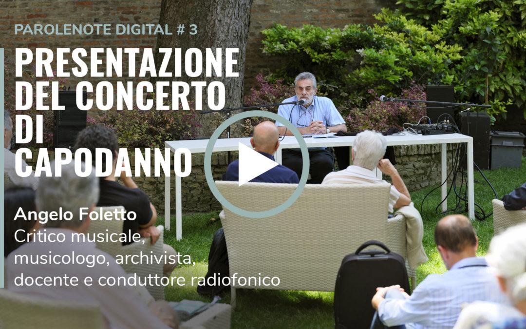 ParoleNote digital #3 – Presentazione del concerto di Capodanno di Angelo Foletto